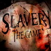 Slavery - The Game